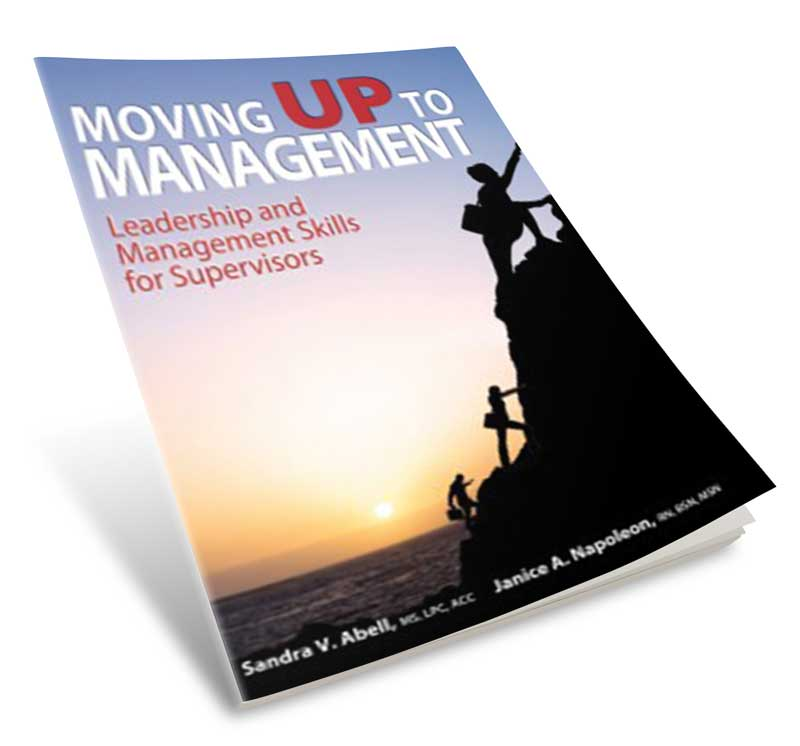 Moving Up To Management by Sandy Abell